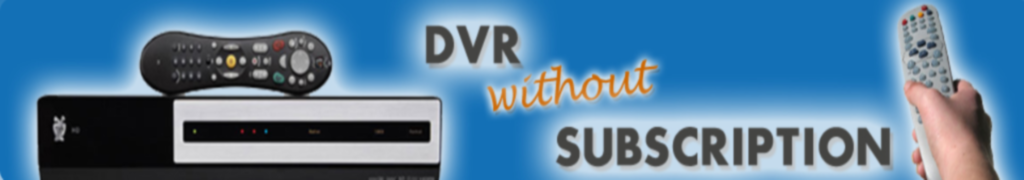 DVR Without Subscription